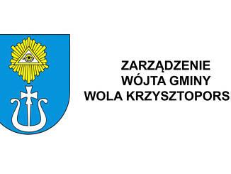 herb gminy i napis Zarządzenie Wójta Gminy Wola Krzysztoporska