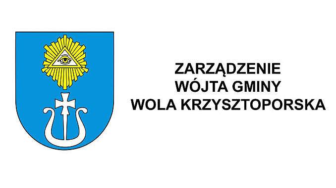 Herb Gminy Wola Krzysztoporska a obok napis Zarządzenie wójta gminy