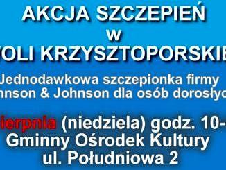 plakat - na niebieskim tle napis Akcja szczepień w Woli Krzysztoporskiej i pozostałe informacje jak w treści