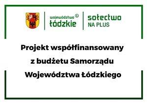 Logo - herb województwa łódzkiego, sołectwo na plus, Projekt współfinansowany z budżetu województwa łódzkiego