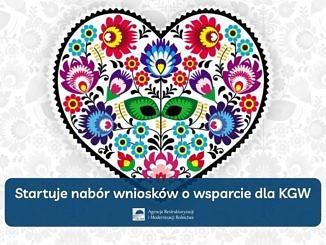 Plakat - na jasnym tle serduszko wypełnione ludowym, łowickim wzorem i napis startuje nabór wniosków o wsparcie dla KGW; na dole logo ARiMR